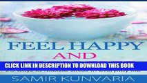 [PDF] Feel Happy and Stress Free - 25 ways to release stress in everyday life Popular Colection
