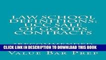[PDF] Law School Definitions: UCC Sale Of Goods Contracts: Law School Definitions: UCC Sale Of