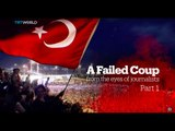 A Failed Coup: From the eyes of journalists (Part 1)