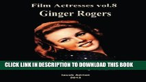 [PDF] Film Actresses Vol.8:  Ginger Rogers Popular Collection