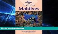 Must Have PDF  Diving   Snorkeling Maldives (Lonely Planet Diving   Snorkeling Maldives)  Free