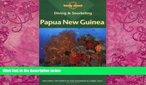Big Deals  Diving   Snorkeling Papua New Guinea (Lonely Planet Diving and Snorkeling Guides)  Best