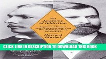 New Book An Anatomy of Addiction: Sigmund Freud, William Halsted, and the Miracle Drug, Cocaine