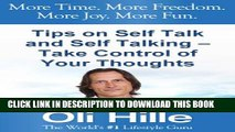 [New] Tips on Self Talk and Self Talking - Take Control of Your Thoughts (Tony Robbins, Oprah
