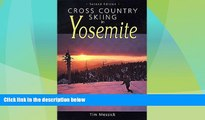 Big Deals  Cross Country Skiing in Yosemite  Free Full Read Best Seller