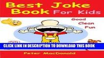 [PDF] Best Joke Book for Kids: Best Funny Jokes and Knock Knock Jokes( 200+ Jokes) Popular Colection