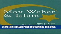[Read PDF] Max Weber and Islam Download Online