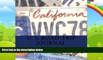 Big Deals  U. S. Road Trip Journal: California Cover (S M Road Trip Journals)  Free Full Read Best