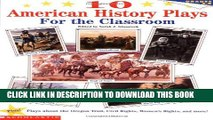 [PDF] 10 American History Plays for the Classroom Full Online