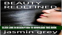 New Book BEAUTY REDEFINED: solve all hair problems at home