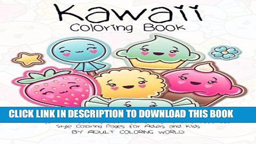 [PDF] Kawaii Coloring Book: A Huge Adult Coloring Book Containing 40 Cute  Japanese Style Coloring