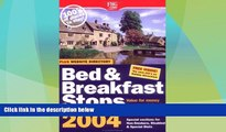 Big Deals  B b Stops in England, Scotland   Wales 2004 (Bed   Breakfast Stops in Britain)  Free