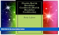 Big Deals  Florida Bed   Breakfast Cookbook (Bed   Breakfast Cookbooks)  Best Seller Books Best