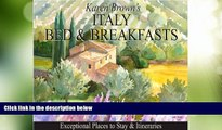 Big Deals  Italy Bed and Breakfasts: Exceptional Places to Stay   Itineraries  Free Full Read Best