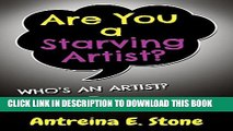 [New] Are You a Starving Artist?  Who s An Artist?  Everyone! Exclusive Online
