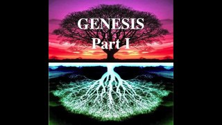 1 The Story of GENESIS PART I