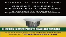Collection Book Great Sleep!  Reduced Cancer!: A Scientific Approach to Great Sleep and Reduced