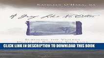 [PDF] A Grief Like No Other: Surviving the Violent Death of Someone You Love Full Online