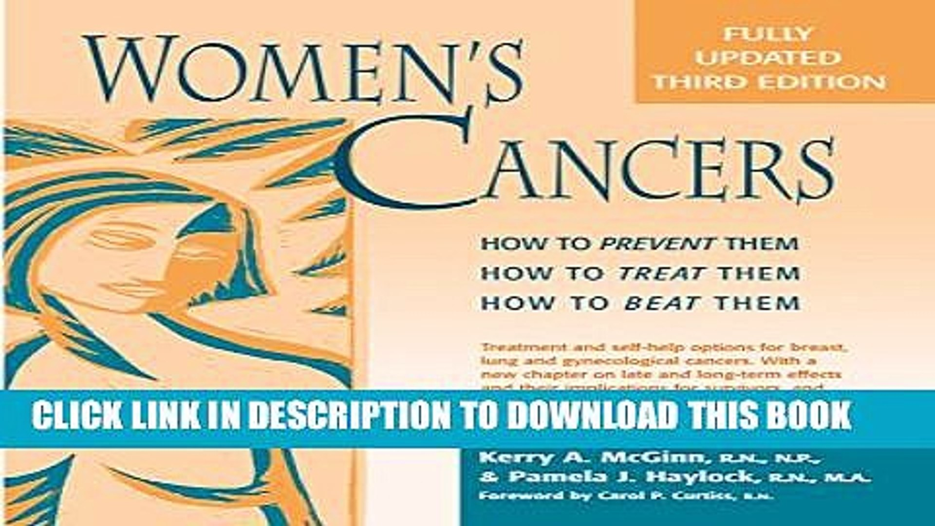New Book Women s Cancers: How to Prevent Them, How to Treat Them, How to Beat Them (Hunter House