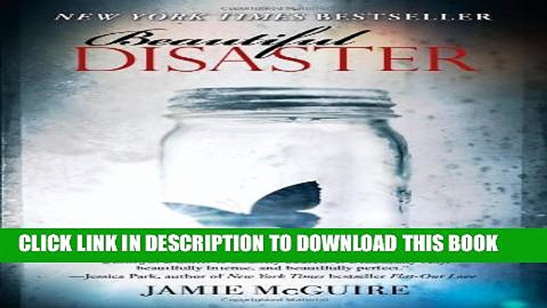 [PDF] Beautiful Disaster: A Novel (Beautiful Disaster Series) Popular Online