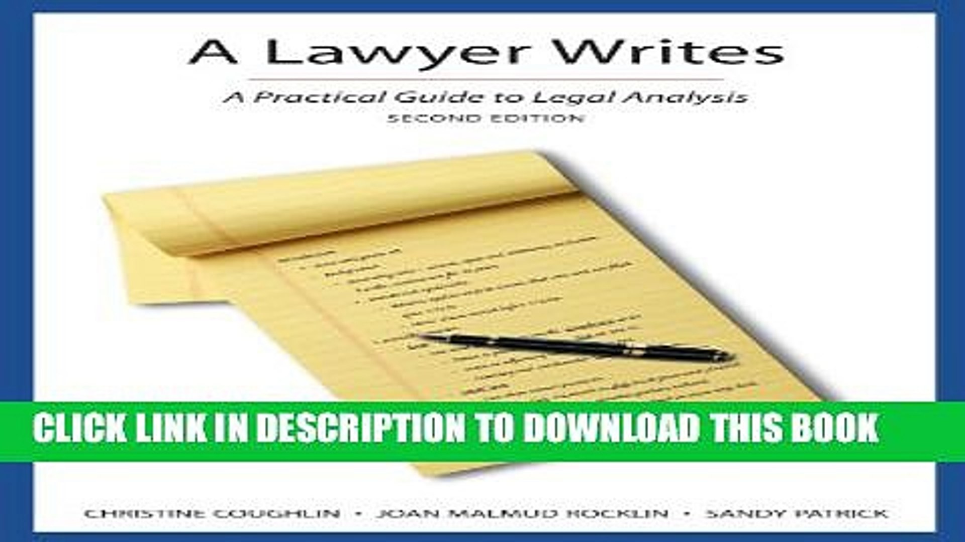 A Lawyer Writes A Practical Guide to Legal Analysis
