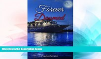 Must Have PDF  Forever Doomed: A Cruise Ship Murder Mystery! (Under The Moonlight Book 2)  Best