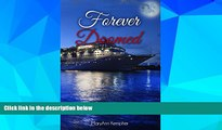 Big Deals  Forever Doomed: A Cruise Ship Murder Mystery! (Under The Moonlight Book 2)  Free Full