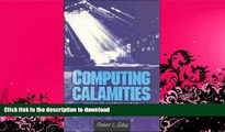 READ BOOK  Computing Calamities: Lessons Learned from Products, Projects, and Companies That
