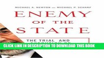 [PDF] Enemy of the State: The Trial and Execution of Saddam Hussein [Full Ebook]