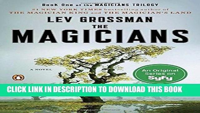 [PDF] The Magicians: A Novel (Magicians Trilogy) Full Online