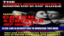 [PDF] How to Catch a Cheater Red Handed: The complete step-by-step guide to catching cheaters