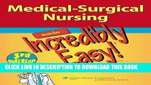 [PDF] Medical-Surgical Nursing Made Incredibly Easy! (Incredibly Easy! Series®) Full Colection
