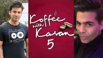 Karan Johar CONFIRMS : Fawad Khan In Koffee With Karan 5 ?