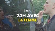 24 heures avec La Femme | JACK