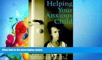 Popular Book Helping Your Anxious Child