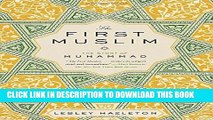 [PDF] The First Muslim: The Story of Muhammad Popular Online