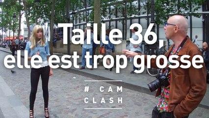 """""""Taille 36, elle est trop grosse !"""" - Cam Clash"""
