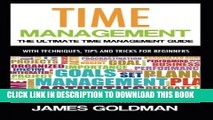 New Book Time management: The ultimate time management guide (time management, time management