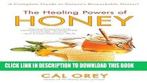 [PDF] The Healing Powers of Honey (Healing Powers Series) Popular Collection