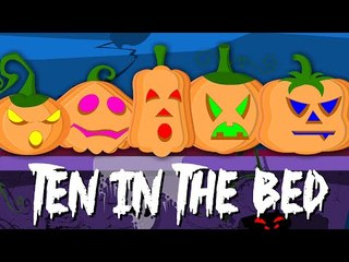 ten in the bed pumpkins | nursery rhymes | scary songs | childrens rhymes