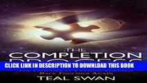 [PDF] The Completion Process: The Practice of Putting Yourself Back Together Again Popular Online