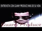 GUANY PRODUCE ENTREVISTA 2K15 guany produce tv show