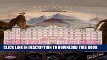 [PDF] The Grand Budapest Hotel: The Illustrated Screenplay (Opus Screenplay) Popular Collection