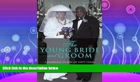 For you THE YOUNG BRIDE AND GROOM