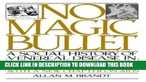 [PDF] No Magic Bullet: A Social History of Venereal Disease in the United States Since 1880