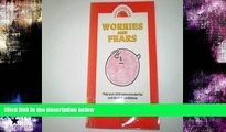 Popular Book Worries and Fears: Help Your Child Overcome Worries and Develop Confidence (Be happy