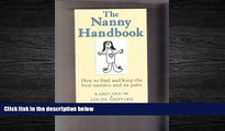 Popular Book The Nanny Handbook: How to Find and Keep the Best Nannies and Au Pairs
