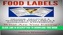 Collection Book Food Labels Decode, Decipher and Interpret Food Labels   Ingredient Statements