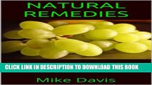 New Book Natural Remedies: The Ultimate Guide On Natural Remedies For Arthritis, Natural Remedies