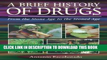 New Book A Brief History of Drugs: From the Stone Age to the Stoned Age
